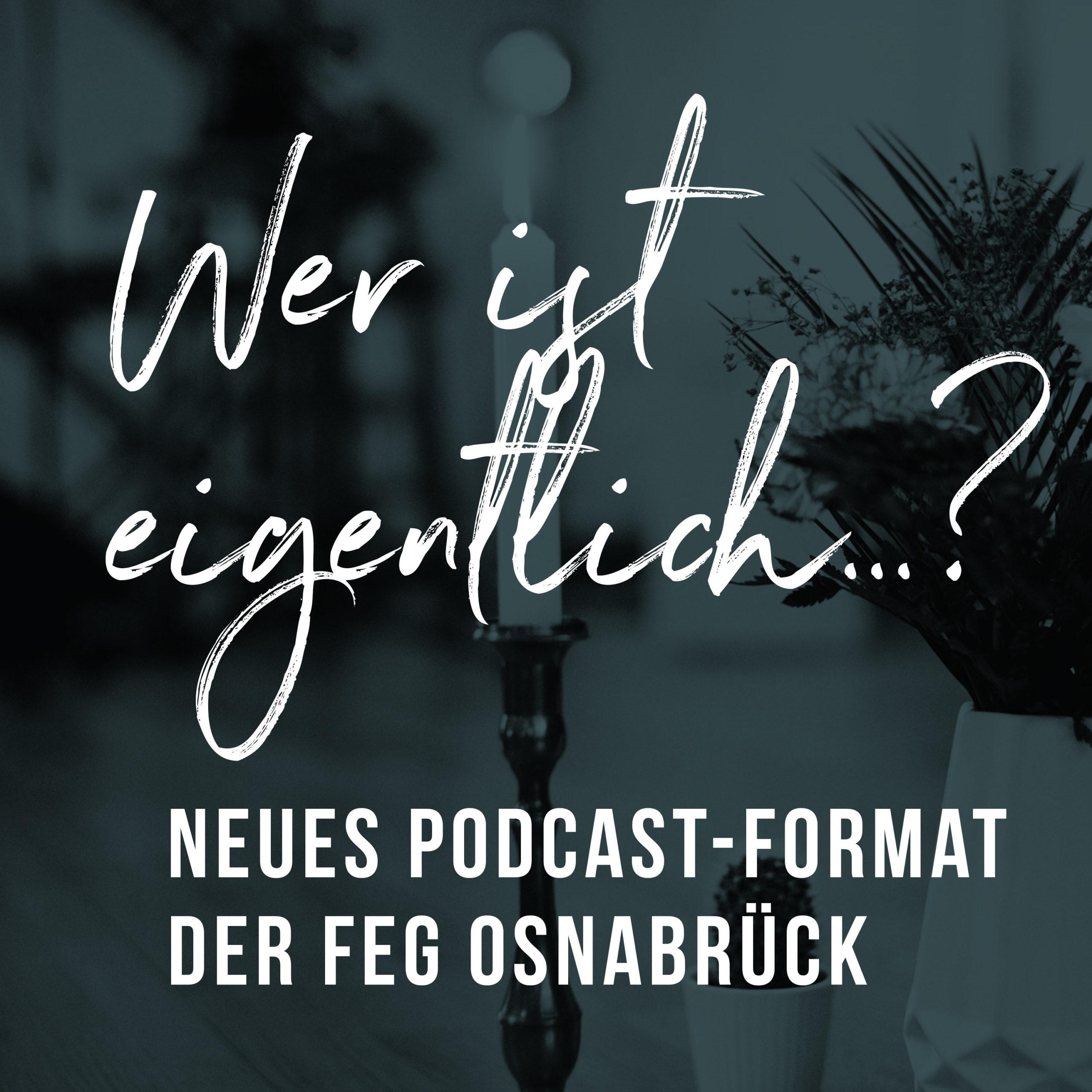 Podcast der FeG Osnabrück